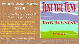 Whiskey Before Breakfast(Key D)~ American Bluegrass, Old time & Folk Music