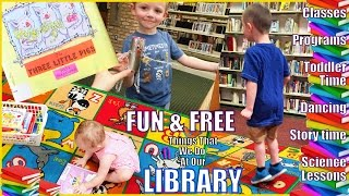 FREE Activities & Classes That We Do At Our Library - Science Dancing Storytime Crafts Toddler Time