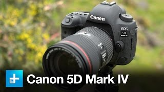 Canon 5D Mark 4 DSLR - Hands On Review