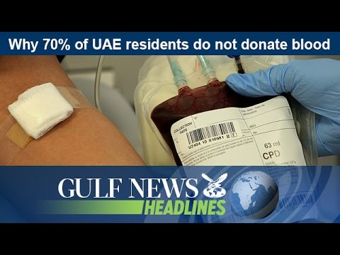 Why 70% of UAE residents do not donate blood - GN Headlines