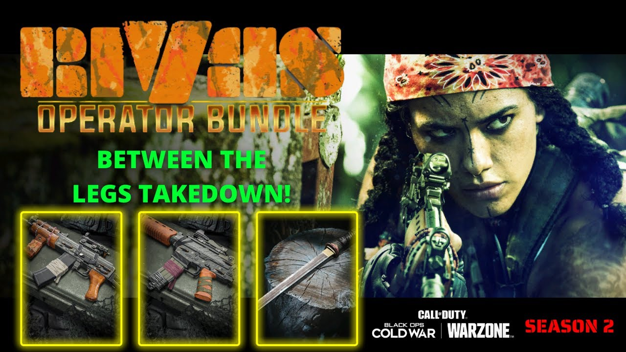 RIVAS OPERATOR BUNDLE AND BETWEEN THE LEGS TAKEDOWN! (Call Of Duty: Black Ops | Warzone)