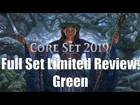 Core Set 2019 Full Set Limited Review: Green