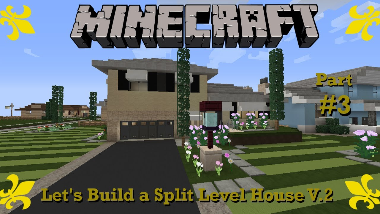 Minecraft let 39 s build a split level house v 2 50 39 s for How to build a ranch house