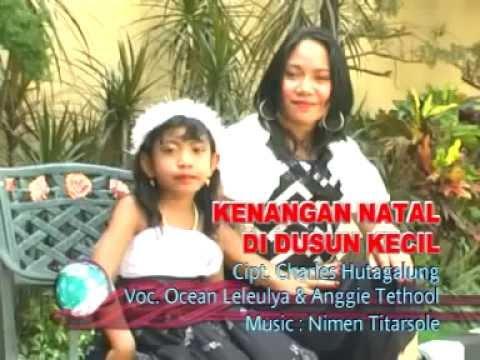 Lagu Natal / Ocean Leleulya - Kenangan Natal Di Dusun Kecil