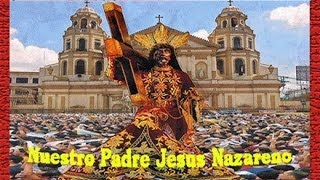 ♫♥☆ NUESTRO PADRE JESUS NAZARENO - QUIAPO CHURCH PHILIPPINES ☆♥♫