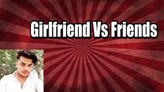 realshit girlfriend vs bestfriends