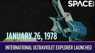OTD in Space – January 26: International Ultraviolet Explorer Launched