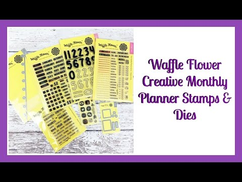 Waffle Flower Creative Monthly Planner Stamps & Dies