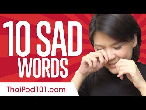 Learn the Top 10 Sad Thai Words