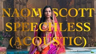 Naomi Scott  Speachless (Acoustic) from quot;Aladdinquot;