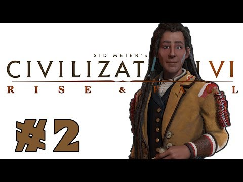Civilization VI: Rise and Fall! -- Poundmaker of the Cree! -- Part 2