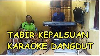 Download lagu Tabir Kepalsuan Karaoke Koplo (cover) Kendang Rampak