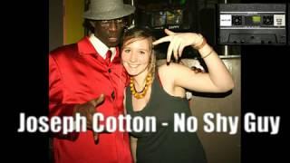 Download Joseph Cotton - No Shy Guy