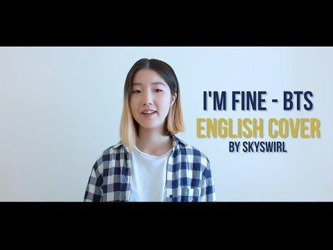 {ENGLISH VER./영어버전} BTS (방탄소년단) - I'm Fine Vocal Cover