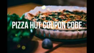 50% Off Online Order Pizza Hut Coupon Code 2020