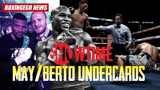 Mayweather vs Berto Undercard Fights | Showtime PPV -BOXINGEGO