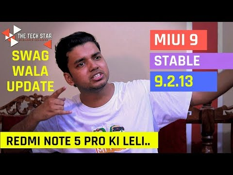 Miui 9 Update 9.2.13 Stable Nougat on Redmi Note 5 Pro | What the hell Xiaomi | Hindi