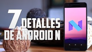 Gambar cover Android N, descubrimos sus 7 claves