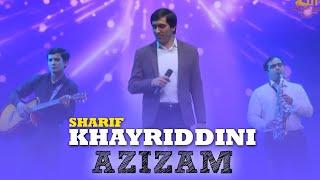 Хайриддини Шариф - Азизам (Клипхои Точики 2020)