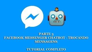 3- Chatbot de Facebook Messenger com Node.js Tutorial - Mensagens (parte 3)