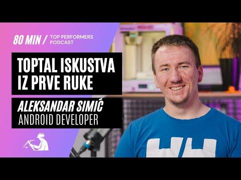 Toptal iskustva iz prve ruke - Aleksandar Simić, android developer - Top Performers podcast E02
