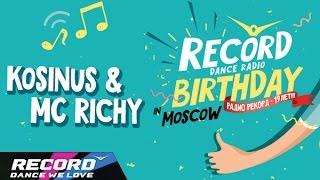 Record Birthday: Kosinus & MC Richy (запись трансляции 20.09.14) | Radio Record