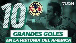 ¡Los 10 grandes goles en la historia del América! | TUDN