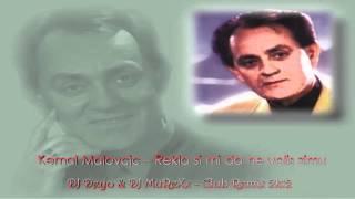 Kemal Malovcic - Rekla si mi da ne volis zimu (DJ Deyo & DJ MuReXx - Club Remix 2k12)