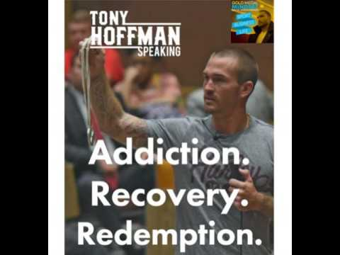 Addicted to Redemption w/ Substance Abuse Speaker Tony Hoffman