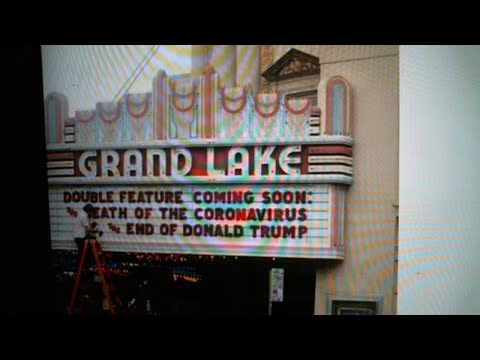 Grand Lake Theater Oakland Owner Allen Michaan On Pandemic, Governor's Order, Marquee Message