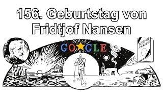 Fridtjof Nansen - 156. Geburtstag von Fridtjof Nansen (Google Doodle)