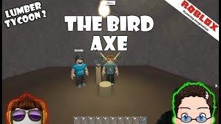 Roblox - Lumber Tycoon 2 - The Bird Axe Update