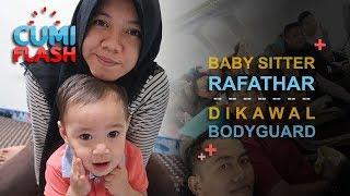 Download lagu Baby Sitter Rafathar Dikawal Bodyguard - CumiFlash 25 Agustus 2017