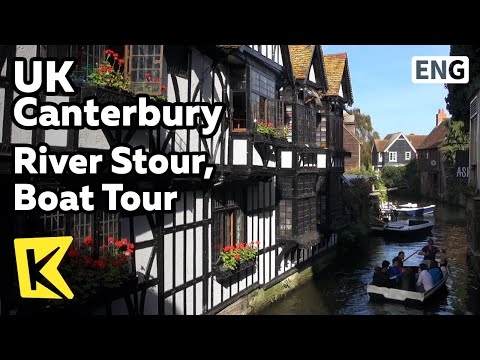 【K】UK Travel-Canterbury[영국 여행-캔터베리]스투어 강, 도시 물길 보트 투어/River Stour/Boat Tour/Kings Bridge/House