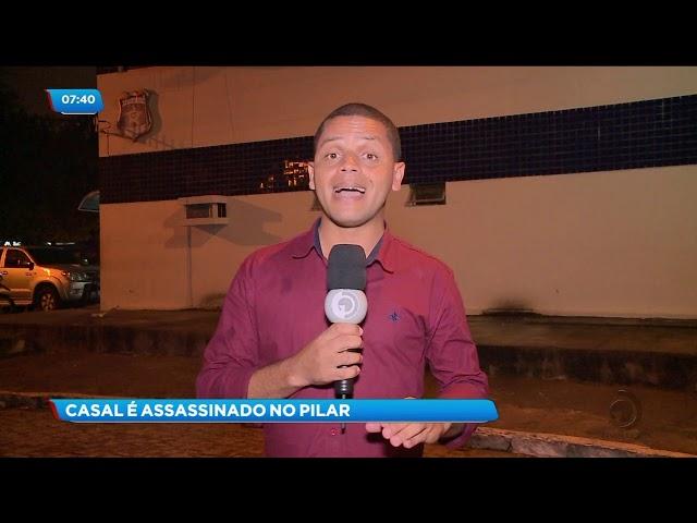 Casal foi assassinado a tiros na cidade do Pilar