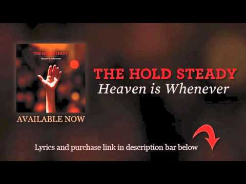 The Hold Steady - Our Whole Lives