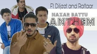 New Nazar Battu antham | ft. Diljeet and Raftaar | Carry minati | Nazar battu remake |Punjabi Style|