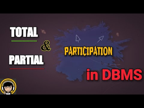 Total participation and partial participation in DBMS