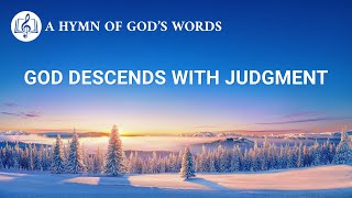 "2020 Praise and Worship Song | ""God Descends With Judgment"""