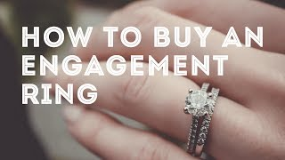 How To Buy An Engagement Ring Online, Offline & Custom + DO's & DON'Ts + Diamond Shopping Mistakes