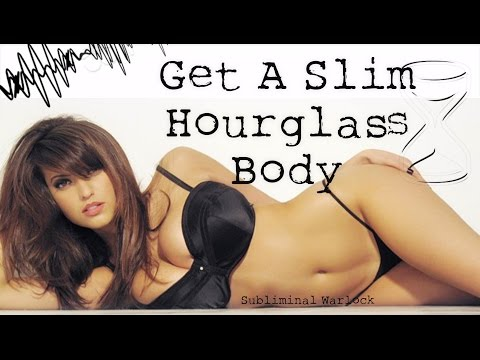 Get A Slim Hourglass Body Transformation Subliminals Frequencies Hypnosis Rife Biokinesis Potion