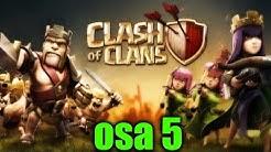 Clash of Clans osa 5 : claani on nyt perustettu