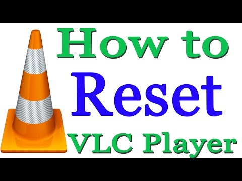 How to Reset VLC Media Player