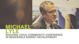 Thumbnail Michael Lyle | Building Local Community Confidence in Renewable Energy Development