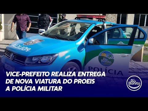 VICE-PREFEITO REALIZA ENTREGA DE NOVA VIATURA DO PROEIS A POLÍCIA MILITAR