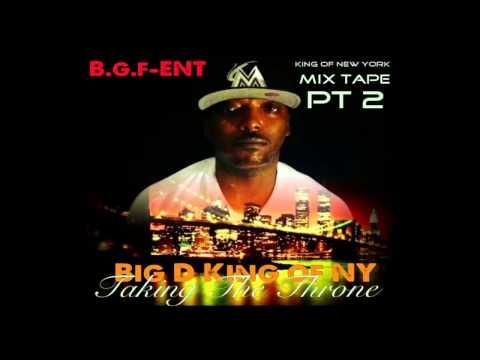 Big D King Of NY   TakingTheThrone