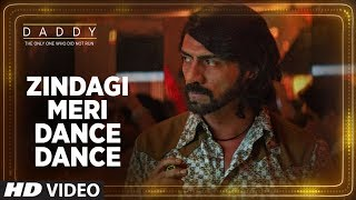 Zindagi Meri Dance Dance Video Song | Daddy