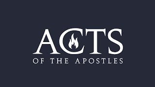 4-11 | Acts | Week 1