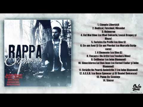 RAPPA - Cel Mai Bine (cu Vlad Colceriu, Leasă Dragoș și Blaze) [Oximoron / 2015]