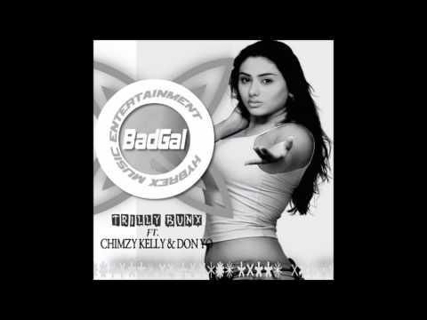 Trilly Bunx ft Chimzy Kelly & Don Yo - Bad Girl